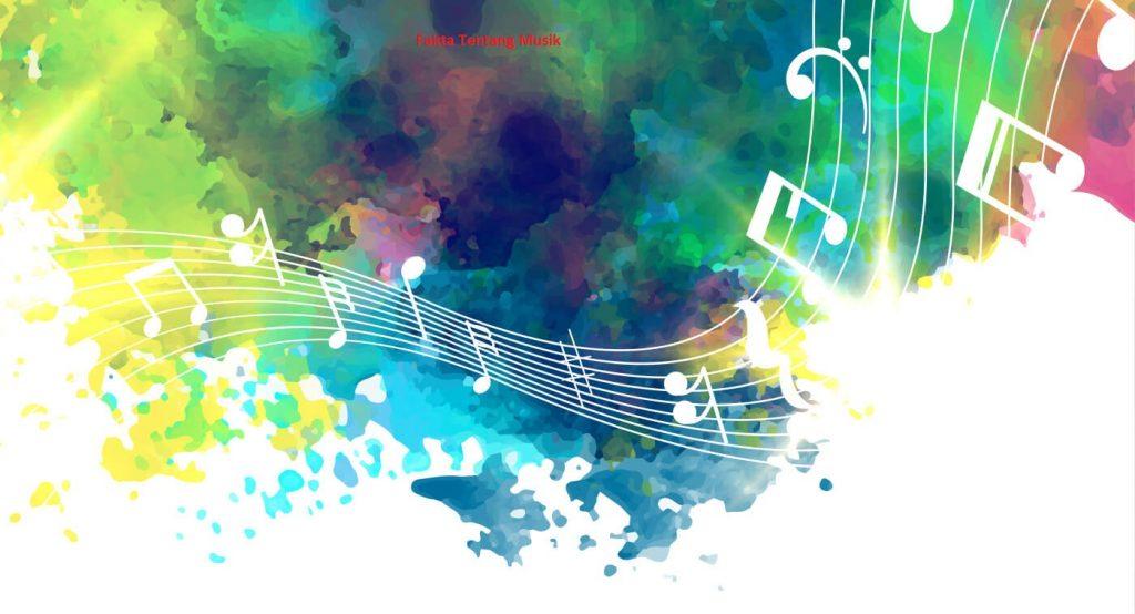 Fakta Tentang Musik