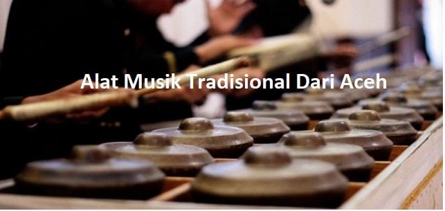 Alat Musik Tradisional Dari Aceh