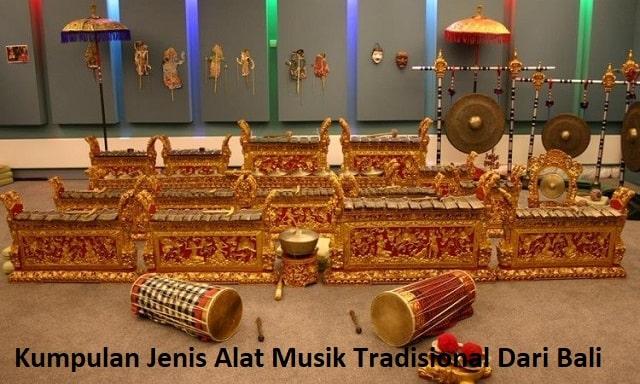 Kumpulan Jenis Alat Musik Tradisional Dari Bali